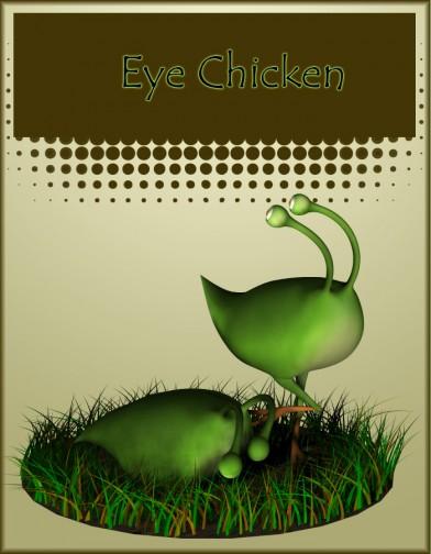 Eye Chicken