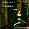 Ornament Storm - Dense Only